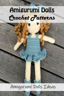 Amigurumi Dolls Crochet Patterns
