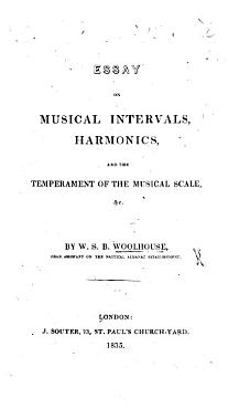 Essay on musical intervals  harmonics  and the temperament of the musical scale   c PDF