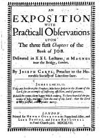 An Exposition with Practicall Observations upon the three first Chapters of the Book of Job  etc   With the text   PDF