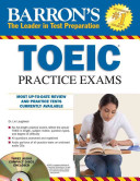 Barron s TOEIC Practice Exams with Audio CDs PDF