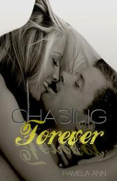 Chasing Forever (Chasing Series #4)