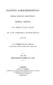 Opera omnia: nunc primum in unum collegit et cum codicibus manuscriptis, Volume 4