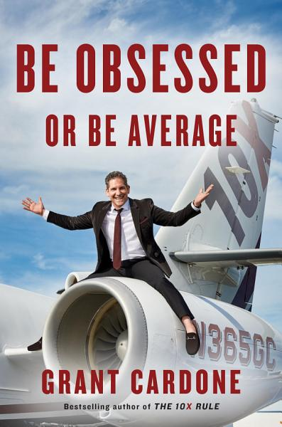 Download Be Obsessed or Be Average Book