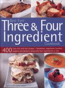 Best Ever Three & Four Ingredient Cookbook