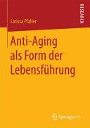 Anti Aging als Form der Lebensf  hrung PDF