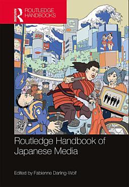 Routledge Handbook of Japanese Media PDF
