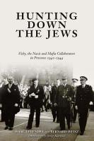 Hunting Down the Jews PDF