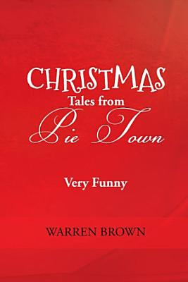 Christmas Tales from Pie Town