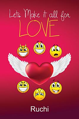 Lets Make it all for love PDF