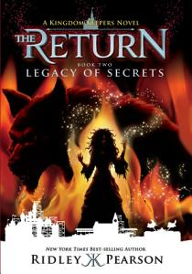 Kingdom Keepers  The Return Book Two  Legacy of Secrets Book