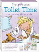 First Steps Ready to Go Toilet Time for Girls PDF