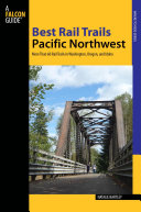 Best Rail Trails Pacific Northwest