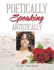Poetically Speaking PDF