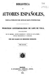 Dramaticos contemporáneos de Lópe de Vega: Volumen 2