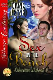 Sex on the Beach [Libertine Island 1]