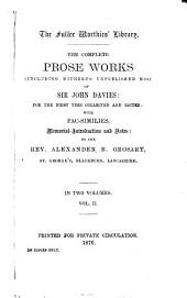 The Works in Verse and Prose (including Hitherto Unpublished MSS) of Sir John Davies: Volume 3