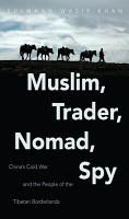 Muslim  Trader  Nomad  Spy PDF