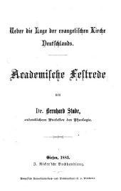 Ueber die Lage der evangelischen Kirche Deutschlands: academische Festrede
