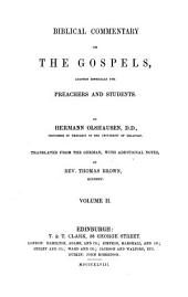 Biblical Commentary on the Gospels.Adapted Especially for Preachers and Students... and on the Acts of the Apostles ...