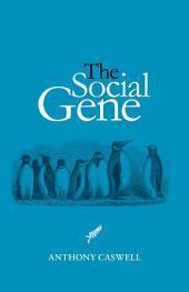 The Social Gene