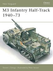 M3 Infantry Half-Track 1940–73