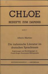 Die italienische Literatur im deutschen Sprachraum: Ergänzungen und Berichtigungen zu Frank-Rutger Hausmanns Bibliographie
