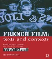 French Film: Texts and Contexts, Edition 2