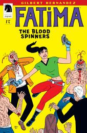 Fatima: The Blood Spinners #1