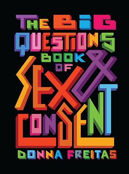 Download Big Questions Book of Sex   Consent Book