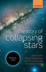 The Story Of Collapsing Stars Book PDF