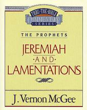 Thru the Bible Vol. 24: The Prophets (Jeremiah/Lamentations)