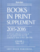 Books in Print Supplement   3 Volume Set  2015 16 PDF