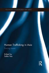 Human Trafficking in Asia: Forcing Issues