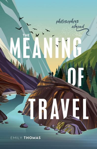 Download The Meaning of Travel Book