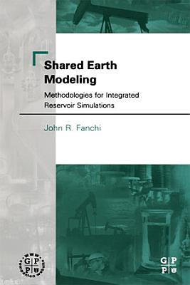 Shared Earth Modeling