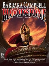 Bloodstone: Trickster's Game #2