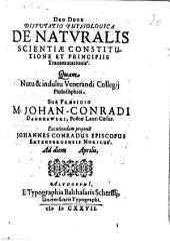 Disputatio Physiologica De Naturalis Scientiae Constitutione Et Principiis Transmutationis