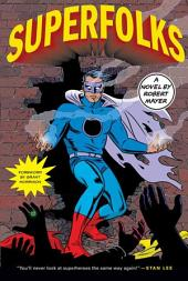 Superfolks: A Novel
