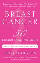 Breast Cancer: 50 Essential Things You Can Do