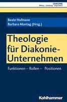 Theologie f  r Diakonie Unternehmen PDF