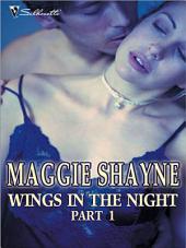 Wings in the Night Part 1: Twilight Phantasies\Twilight Memories\Twilight Illusions\Beyond Twilight\Born in Twilight\Twilight Vows