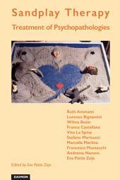 Sandplay Therapy: Treatment of Psychopathologies