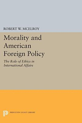 Morality and American Foreign Policy