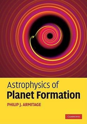 Astrophysics of Planet Formation PDF
