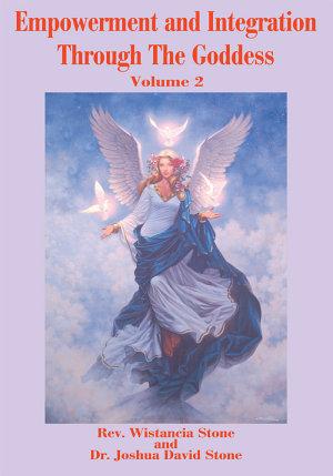 Empowerment and Integration Through the Goddess
