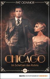 Chicago - Im Schatten des Ruhms
