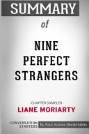Summary of Nine Perfect Strangers by Liane Moriarty