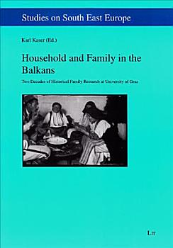 Household and Family in the Balkans PDF