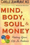 Mind Body Soul And Money Book PDF