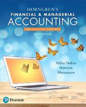 Horngren's Financial & Managerial Accounting, The Financial Chapters: Edition 6